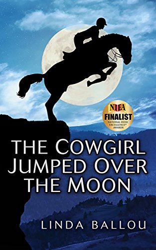 The Cowgirl Jumped Over The Moon by Linda Ballou ebook deal