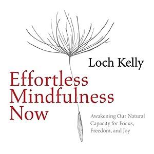 Effortless Mindfulness Now Speech