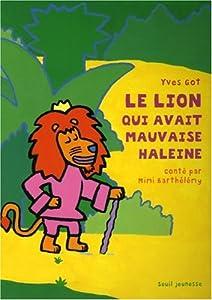 """Afficher """"Lion qui avait mauvaise haleine (Le)"""""""
