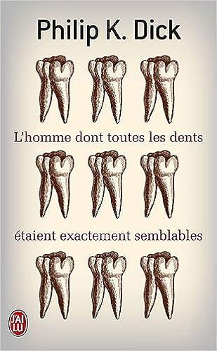 Book L'homme Dont Toutes Les Dents étaient Exactement Semblables