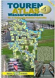 TourenAtlas Wasserwandern / TA1 Schleswig-Holstein-Unterelbe