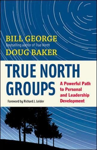True North Groups: A Powerful Path to Personal and Leadership Development True Path