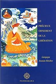 Le Précieux Ornement de la libération par  Gampopa Seunam Rinck