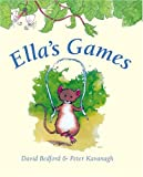 Ella's Games, David Bedford, 0764155830