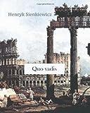 Quo Vadis, Henryk Sienkiewicz, 146624528X