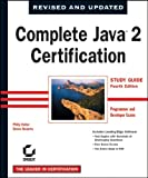Complete Java 2 Certification(Programmer and Developer Exams), Phillip Heller and Simon Roberts, 0782142761