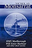 HMS Marlborough Will Enter Harbour