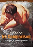 No Ka 'Oi: No Comparison