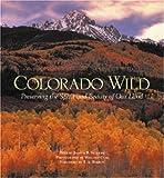 Colorado Wild, Judith B. Sellers, 0896585042