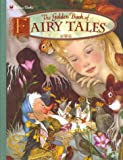 The Golden Book of Fairy Tales (Golden Classics)