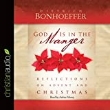 Bargain Audio Book - God Is in the Manger  Reflections on Adve