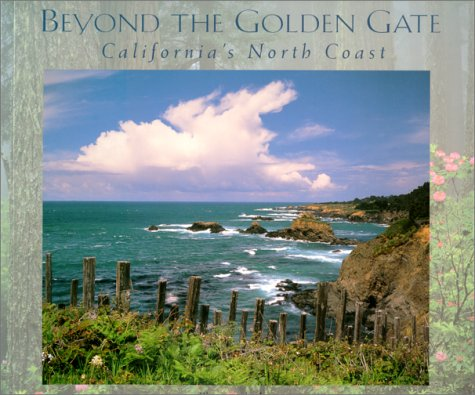 beyond-the-golden-gate-californias-north-coast-companion-press-series