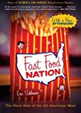 img - for Fast Food Nation: The Dark Side of the All-American Mean book / textbook / text book