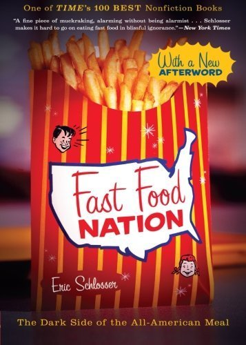 All American Food (Fast Food Nation: The Dark Side of the All-American)