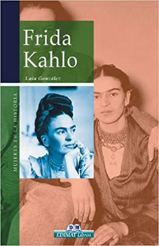 frida kahlo mujeres en la historia series