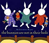 The Bunnies Are Not in Their Beds, Marisabina Russo, 0375839615