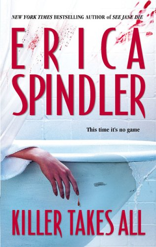 """Killer Takes All"" av Erica Spindler"