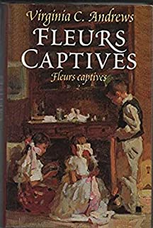 Fleurs captives 02 : Pétales au vent, Andrews, Virginia C.