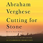 Cutting for Stone: A Novel | Abraham Verghese