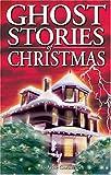 Ghost Stories of Christmas, Jo-Anne Christensen, 1551053349