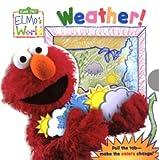 Elmos World: Weather! (Magic Color Book)
