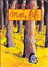 Moi, Fifi par Solotareff