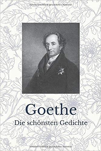 Goethe Die Schönsten Gedichte German Edition Johann