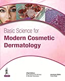 img - for Basic Science for Modern Cosmetic Dermatology book / textbook / text book