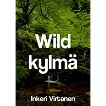 Wild kylmä (Finnish Edition)