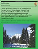 Climate Monitoring Protocol for the North Coast and Cascades Network: Volume 2, National Park National Park Service, 1492835013