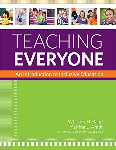 Teaching Everyone: An Introduction to Inclusive Education by Whitney Rapp Ph.D (2012-04-10)