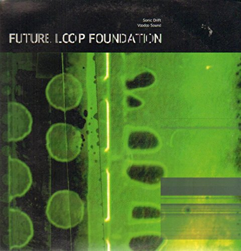 Future Loop Foundation / Sonic Drift
