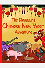 The Dinosaurs Chinese New Year Adventure Paperback