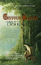 Gryffon Master: Curse of the Lich King (Crystal Sword Chronicles Book 1)