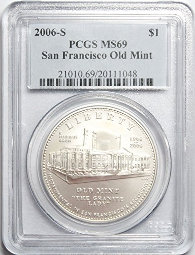 2006 S San Francisco Old Mint Commemorative $1 MS69 PCGS
