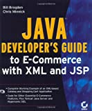 Java Developer's Guide to E-Commerce with XML and JSP