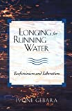 Longing for Running Water 9780800631833