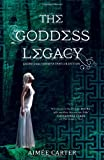 The Goddess Legacy (The Goddess Queen / The Lovestruck Goddess / Goddess of the Underworld / God of Thieves / God of Darkness (Goddess Test)