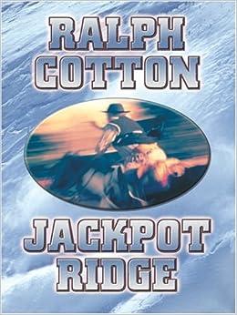 Book Jackpot Ridge by Ralph Cotton (2004-07-20)