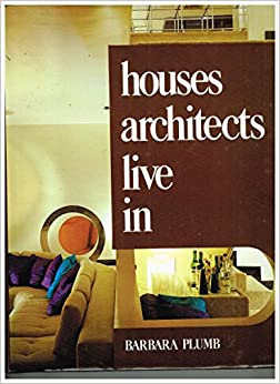 Houses Architects Live In