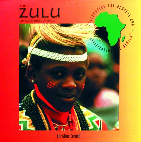 The Zulu of Southern Africa (Celebrating the Peoples and Civilizations of Africa) by Brand: Powerkids Pr