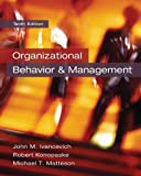Organizational Behavior and Management, John M. Ivancevich and Robert Konopaske, 0078029465