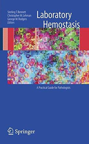 Laboratory Hemostasis: A Practical Guide for Pathologists