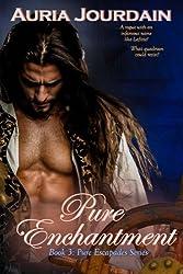 Pure Enchantment (Pure Escapades) (Volume 3)