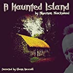 A Haunted Island | Algernon Blackwood
