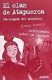 El clan de Atapuerca 2 (La elegida del arcoiris) (Spanish Edition)