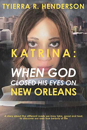 KATRINA: When God Closed His Eyes on New Orleans