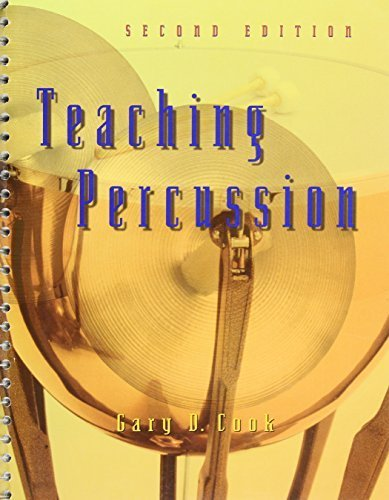 Teaching Percussion by Cook, Gary D. (January 3, 1997) Spiral-bound 2