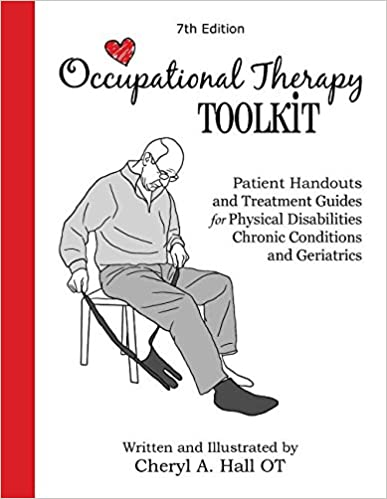 Occupational Therapy Toolkit Patient Handouts And Treatment Guides