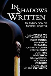 In Shadows Written: An Anthology Of Modern Horror